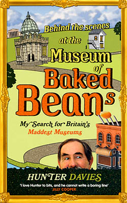Behind the Scenes at the Museum of Baked Beans - My Search for Britain's Maddest Museums