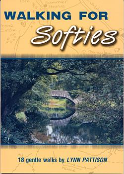 Walking For Softies - 18 Gentle Walks Around the Lake District