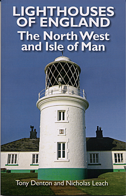 Lighthouses of England - The North West and Isle of Man
