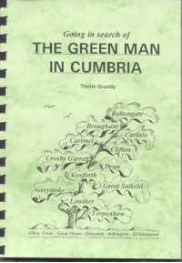 Going in Search of The Green Man In Cumbria
