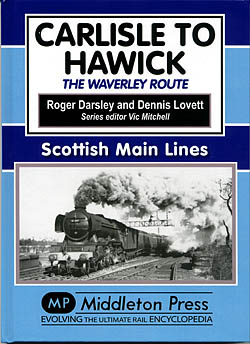 Carlisle to Hawick - The Waverley Route