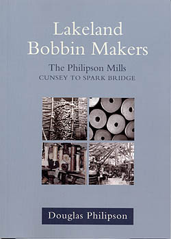 Lakeland Bobbin Makers - The Philipson Mills