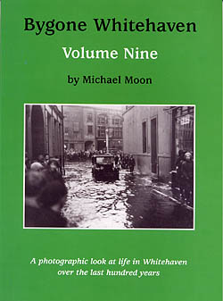 Bygone Whitehaven - Volume Nine