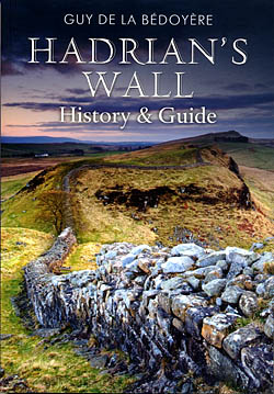 Hadrian's Wall - History & Guide
