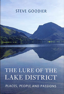 The Lure of the Lake district - People, Places and Passions