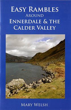 Easy Rambles Around Ennerdale & the Calder Valley.