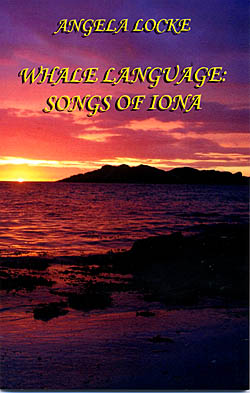 Whale Language : Songs of Iona