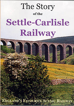 The Story of the Settle-Carlisle Railway - DVD