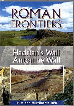 Roman Frontiers - Hadrian's Wall : Antonine Wall