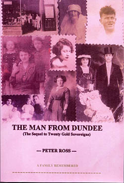 The Man From Dundee - (The Sequel to Twenty Gold Sovereigns)