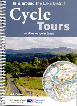 In & Around the Lake District Cycle Tours - 20 Rides on Quiet Lanes
