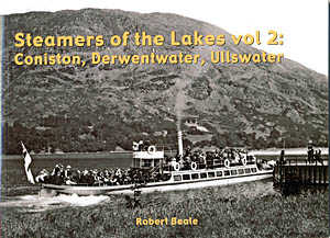 Steamers of the Lakes Vol. 2 - Coniston, Derwentwater & Ullswater
