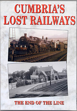 Cumbria's Lost Railways DVD - The End of the Line