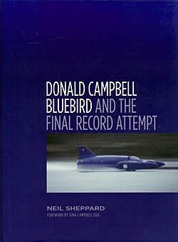 Donald Campbell - Bluebird and the Final Record Attempt