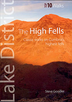 Top 10 Walks - The High Fells - Classic Walks on Cumbria's Highest Fells