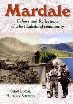 Mardale - Echoes and Reflections of a Lost Lakeland Community