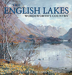 The English Lakes: Wordsworth's Country