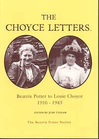 The Choyce Letters: Beatrix Potter to Louie Choyce 1916 - 1943
