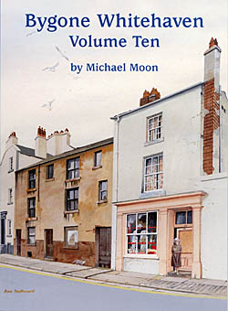 Bygone Whitehaven - Volume Ten