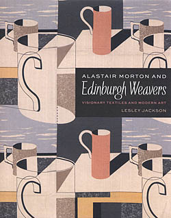 Alistair Morton and the Edinburgh Weavers - Visionary Textiles and Modern Art