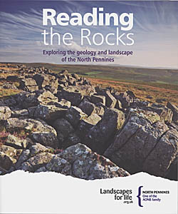 Reading The Rocks: Exploring the Geology and landscape of the North Pennines
