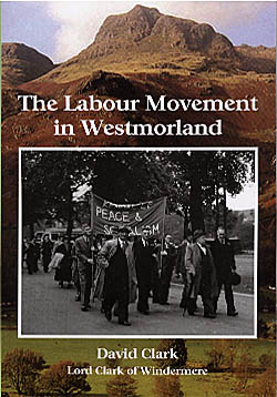 The Labour Movement in Westmorland