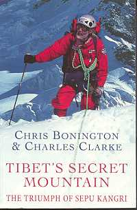 Tibet's Secret Mountain: The Triumph of Sepu Kangri