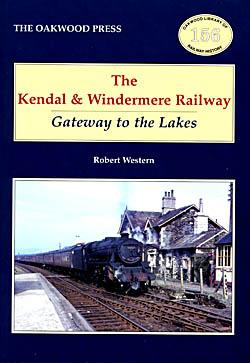 The Kendal & Windermere Railway