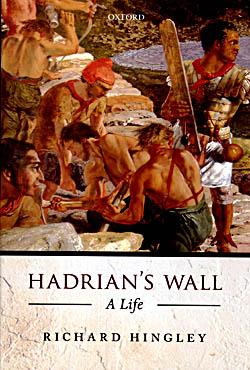 Hadrian's Wall - A Life