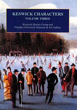 Keswick Characters - Volume Three