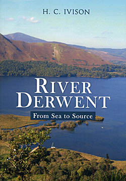 River Derwent - From Sea to Source