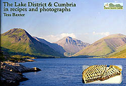 The Lake District & Cumbria in Recipes and Photographs