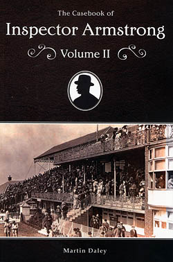 The Casebook of Inspector Armstrong - Volume II