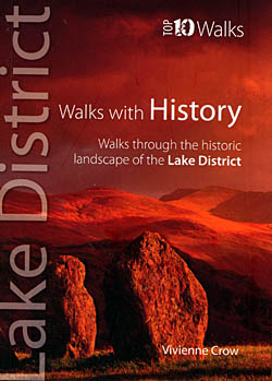 Lake District Top 10 Walks - Walks With History
