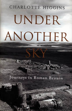 Under Another Sky  - Journeys in Roman Britain