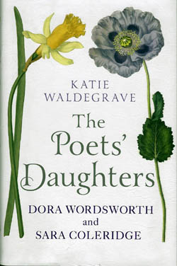 The Poet's Daughters - Dora Wordsworth and Sara Coleridge