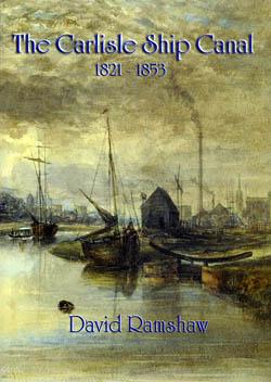 The Carlisle Ship Canal 1821-1853