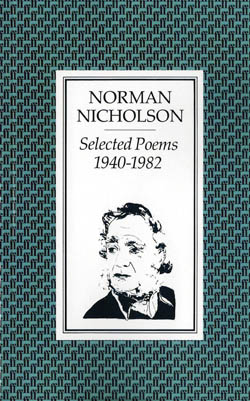 Norman Nicholson - Selected Poems 1940-82