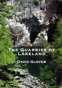 The Quarries of the Lakeland