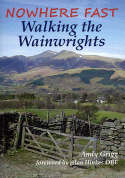 Nowhere Fast: Walking the Wainwrights