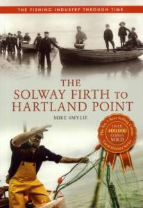 Solway Firth to Hartland Point: The Fishing Industry Through Time