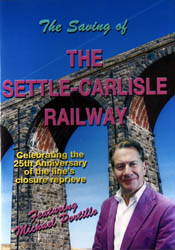The Saving of The Settle-Carlisle Railway