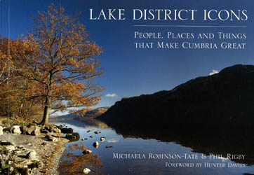 Lake District Icons - People, Places and Things That Make Cumbria Great