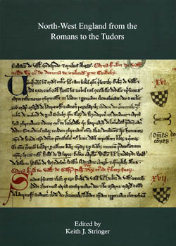 North-West England from the Romans to the Tudors