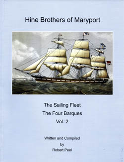 Hine Brothers of Maryport - The Sailing Fleet, The Four Barques Vol. 2