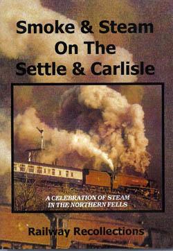 Smoke & Steam On The Settle & Carlisle