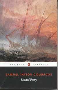 Samuel Taylor Coleridge: Selected Poetry