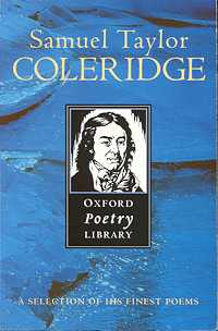 Samuel Taylor Coleridge: A Selection of his Finest Poems