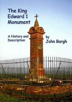 The King Edward I Monument - A History and Description