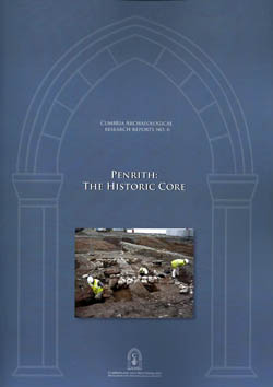 Penrith: The Historic Core - Excavations and Building Surveys